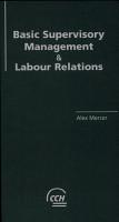 Basic Supervisory Management and Labour Relations PDF