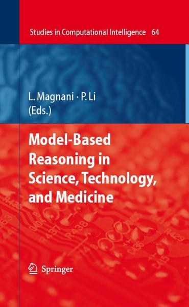Model Based Reasoning in Science  Technology  and Medicine PDF
