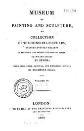 Musée de peinture et de sculpture, ou Recueil des principaux tableaux, statues et bas reliefs des collections publiques et particulières de l'Europe