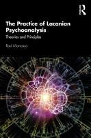 The Practice of Lacanian Psychoanalysis PDF