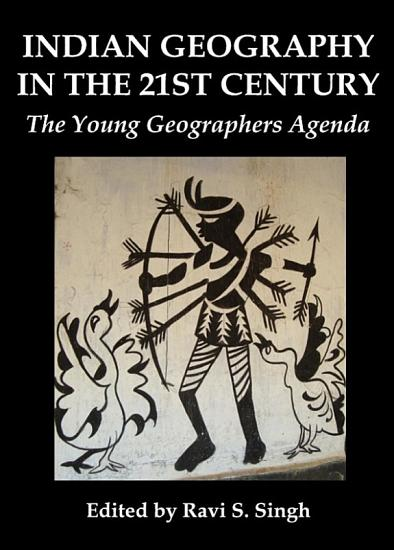 Indian Geography in the 21st Century PDF