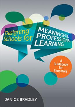 Designing Schools for Meaningful Professional Learning PDF