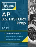 Princeton Review AP U  S  History Prep 2022 PDF