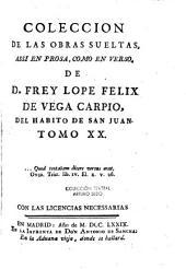 Coleccion de las obras sueltas, assi en prosa, como en verso: Volumen 20