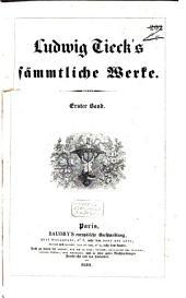 Ludwig Tieck's Sämmtliche Werke: Band 1