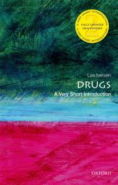 Drugs: A Very Short Introduction: Edition 2