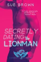 Secretly Dating the Lionman