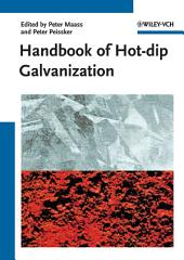 Handbook of Hot-dip Galvanization