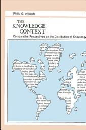 Knowledge Context, The: Comparative Perspectives on the Distribution of Knowledge