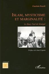 Islam, mysticisme et marginalité: les Baay Faal du Sénégal