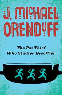 The Pot Thief Who Studied Escoffier Book