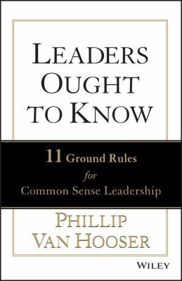 Leaders Ought to Know