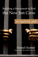 Building a Movement to End the New Jim Crow Book