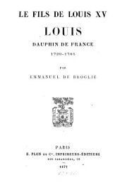 Le fils de Louis XV, Louis, dauphin de France, 1729-1765