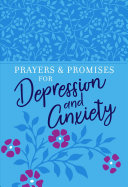 Prayers   Promises for Depression and Anxiety PDF