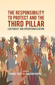 The Responsibility to Protect and the Third Pillar PDF