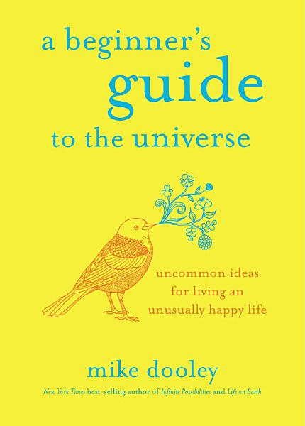 Download A Beginner s Guide to the Universe Book