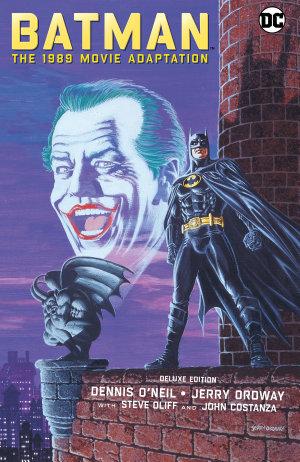 Batman  The 1989 Movie Adaptation Deluxe Edition