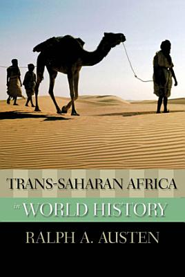 Trans Saharan Africa in World History PDF