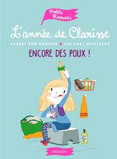 L'année de Clarisse - Encore des poux !