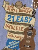 21 Easy Ukulele Folk Songs Book