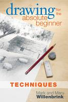 Drawing for the Absolute Beginner  Techniques PDF