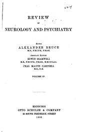 Review of Neurology and Psychiatry: Volume 4