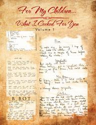For My Children What I Cooked For You Book PDF