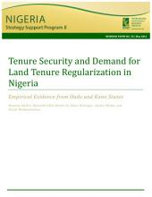 Tenure security and demand for land tenure regularization in Nigeria: Empirical evidence from Ondo and Kano states