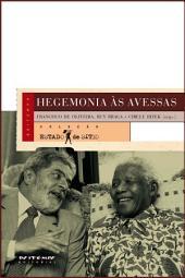 Hegemonia às avessas: Economia, política e cultura na era da servidão financeira