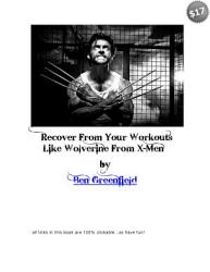 Recover Like Wolverine From X Men Book PDF