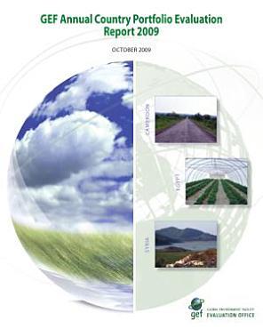 GEF Annual Country Portfolio Evaluation Report 2009 PDF