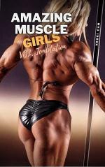 AMAZING MUSCLE GIRLS | Vol. Temptation