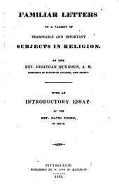Familiar Letter, on a Variety of Seasonable and Important Subjects in Religion