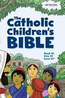 The Catholic Children s Bible