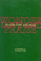 Wonder, Love, and Praise