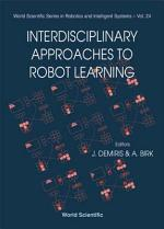 Interdisciplinary Approaches to Robot Learning