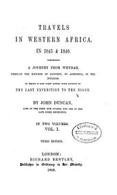 Travels in Western Africa, in 1845 & 1846: Comprising a journey from Whydah, through the kingdom of Dahomey, to Adofoodia, in the interior. To which is now first added, some account of the last expedition to the Niger
