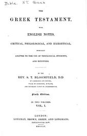 Greek testament with English notes, critical, philological and exegetical, especially adapted to the use of theological students and ministers: Volume 1