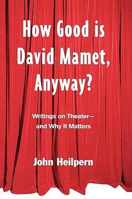 How Good is David Mamet  Anyway  PDF