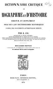 Dictionnaire critique de biographie et d'histoire: errata et supplément pour tous les dictionnaires historiques, d'après des documents authentiques inédits