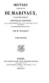 OEuvres completes de Marivaux: Volume7