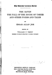 ... The Raven: The Fall of the House of Usher, and Other Poems and Tales