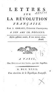 Lettres sur la révolution française, à son ami Ch. Pougens