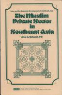 The Muslim Private Sector in Southeast Asia