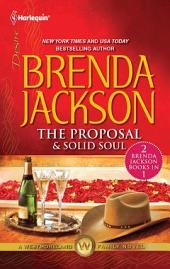 The Proposal & Solid Soul