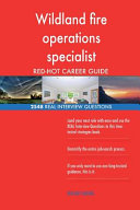 Download Wildland Fire Operations Specialist Red Hot Career  2548 Real Interview Question Book