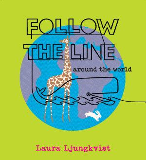 Follow the Line Around the World PDF