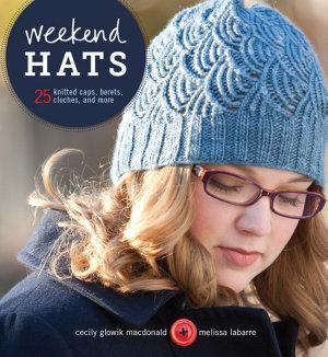 Weekend Hats