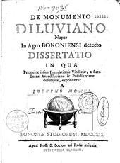 De Monumento diluviano nuper in agro bononiensi detecto dissertatio... a Josepho Monti